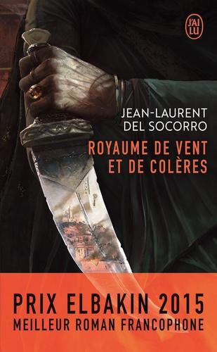 Jean-Laurent Del Socorro - Royaume de vent et de colères.