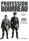 """Jean-Laurent Vonau - Profession bourreau - Struthof et Schirmeck : les gardiens de camp et les """"médecins de la mort"""" face à leurs juges."""