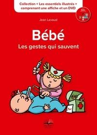 Jean Lavaud - Bébé, les gestes qui sauvent. 1 DVD