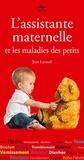 Jean Lavaud - L'assistante maternelle et les maladies des petits.