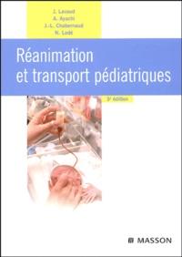 Jean Lavaud et Jean-Louis Chabernaud - Réanimation et transport pédiatriques.