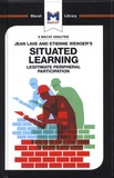 Jean Lave et Etienne Wenger - Situated Learning - Legitimate Peripheral Participation.