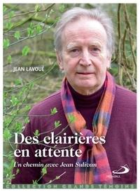 Jean Lavoué - Des clairières en attente.