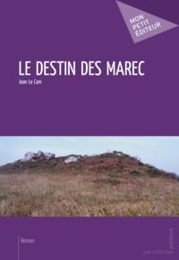 Jean Le Cam - Le destin des Marec.