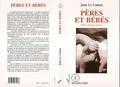 Jean Le Camus - Pères et bébés.