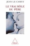 Jean Le Camus - Vrai Rôle du père (Le).