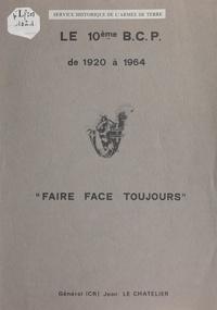 Jean Le Chatelier - Le 10e BCP de Dantzig au Constantinois par Saverne, Blaregnies, Nghia Lo.
