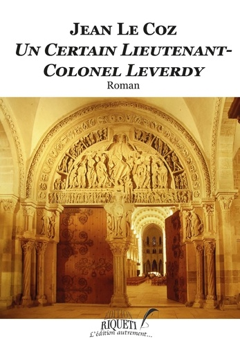 Un certain lieutenant-colonel Leverdy