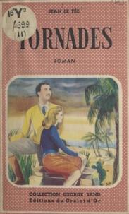 Jean Le Fée - Tornades.
