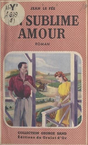 Un sublime amour