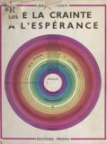 Jean Le Floch - De la crainte à l'espérance - Unity through man.
