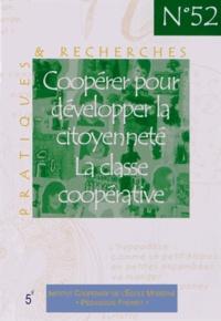 Jean Le Gal - Coopérer pour développer la citoyenneté, la classe coopérative.