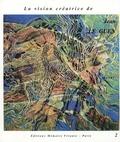 Jean Le Guen - La vision créatrice de Jean Le Guen.