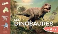 Jean Le Loeuff et Christel Souillat - Les dinosaures de A à Z.