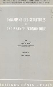 Jean Le Pas et Paul Harsin - Dynamisme des structures et croissance économique.