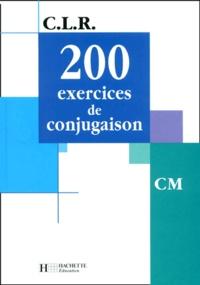 Jean Lechiffre - 200 exercices de conjugaison CM.