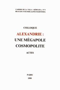 Jean Leclant - Alexandrie : une mégalopole cosmopolite.