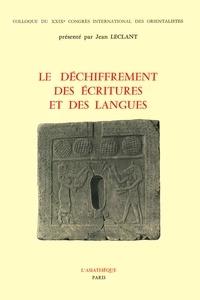 Jean Leclant - Le déchiffrement des écritures et des langues - Colloque du 29e congrès international des orientalistes, Paris, juillet 1973.