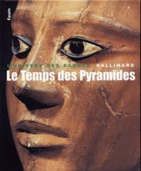Le Temps des Pyramides- De la Préhistoire aux Hyksos (1560 avant Jésus-Christ) - Jean Leclant |