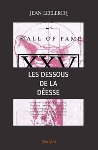 Jean Leclercq - Les Dessous de la déesse.