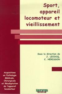 Jean Lecocq et Christian Hérisson - Sport, appareil locomoteur et vieillissement.