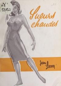 Jean Lecocq - Sueurs chaudes.