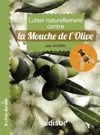 Jean Lecomte - La mouche de l'olive.