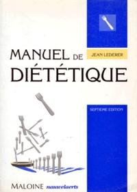 Jean Lederer - Manuel de diététique.