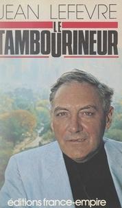 Jean Lefèvre - Le tambourineur.