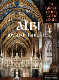 Jean Legrez - Albi - Joyau du Languedoc.