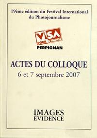 Jean Lelièvre - Actes du colloque Visa pour l'image, 6 et 7 septembre 2007 - 19e édition du festival international du photojournalisme.