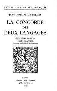 Jean Lemaire de Belges et Jean Frappier - La Concorde des deux Langages.