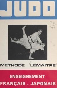 Jean Lemaître et François Bombard - Judo (1) - Méthode Lemaître.