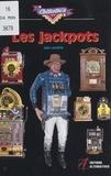 Jean Lemaître et Ludovic Truchy - Les jackpots.
