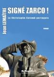 Jean Lemaître - Signe Zarco ! - Le Christophe Colomb Portugais.