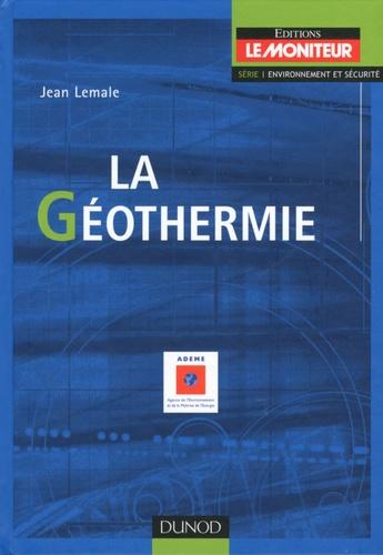 Jean Lemale - La géothermie.