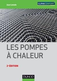 Jean Lemale - Les pompes à chaleur.