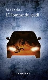 Jean Lemieux - L'Homme du jeudi.