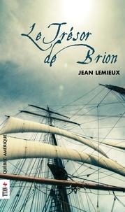 Jean Lemieux - Le Trésor de Brion.