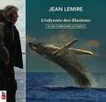 Jean Lemire - L'odyssée des illusions - 25 ans à parcourir la planète.