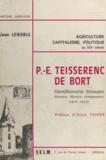 Jean Lenoble et Alain Poher - P.-E. Teisserenc de Bort - Gentilhomme limousin, sénateur, ministre, ambassadeur, 1814-1892.