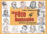 Jean Lenturlu - La fête bousculée - Journal de mémoires. 1 CD audio