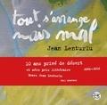 Jean Lenturlu - Tout s'arrange mais mal.