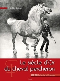 Openwetlab.it Le siècle d'Or du cheval percheron Image