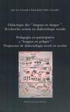 """Jean-Léo Léonard et Karla Janiré Avilés Gonzalez - Didactique des """"langues en danger"""" - Recherche-action en dialectologie sociale."""