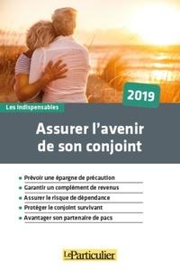 Jean-Léon Gantier - Assurer l'avenir de votre conjoint.