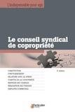 Jean-Léon Gantier et Arnaud Saugeras - Le conseil syndical de copropriété.