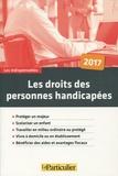 Jean-Léon Gantier et Arnaud Saugeras - Les droits des personnes handicapées.