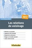 Jean-Léon Gantier et Arnaud Saugeras - Les relations de voisinage.