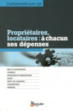 Jean-Léon Gantier et Arnaud Saugeras - Propriétaires, locataires : à chacun ses dépenses.